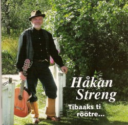 Streng Håkan - Tibaaks ti röötre...(CD)