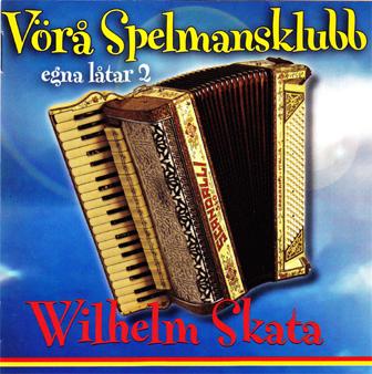 Vörå Spelmansklubb - Wilhelm Skata Egna låtar 2 (CD)