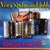 Vörå Spelmansklubb - Martina Krooks&Greger Lindell Egna låtar 3 (CD)