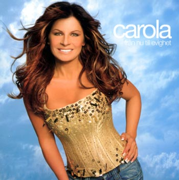 Carola - Från nu till evighet (CD)