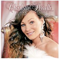 Perelli Charlotte - Gone too long (CD)