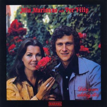 Mia Marianne & Per Filip - Där rosor aldrig dör (CD)