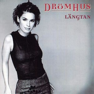 Drömhus – Längtan (CD)
