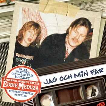 Meduza Eddie & Norstedt Anders - Jag och min far (CD)