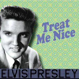 Presley Elvis -Treat me nice (Vinyl LP)