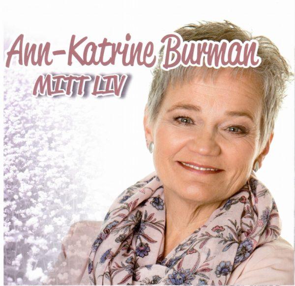 Burman-Ann-Katrine - Mitt liv (CD)