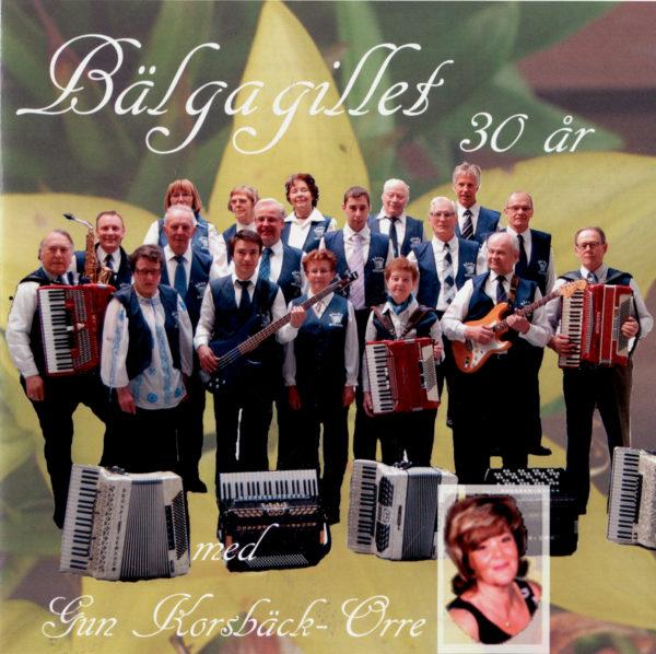 Bälgagillet med Gun Korsbäck-Orre - 30 år (CD)