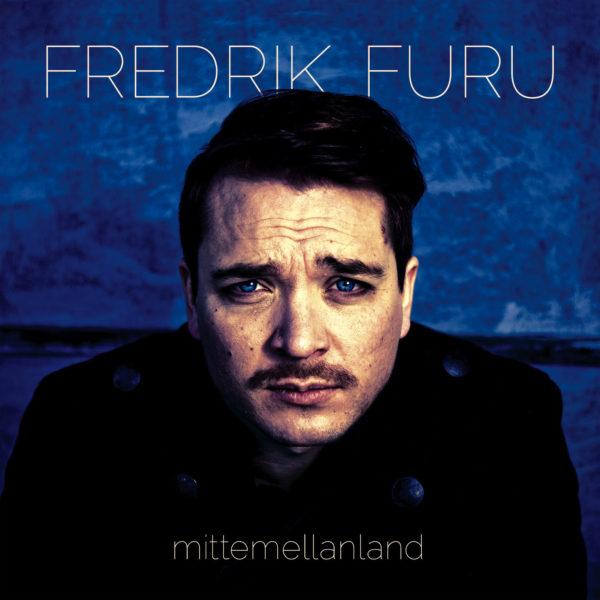 Furu Fredrik - Mittemellanland (CD)