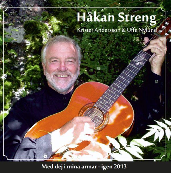 Streng Håkan - Med dej i mina armar - Igen 2013 (CD)