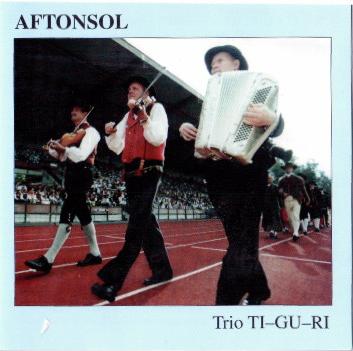 Trio-TI-GU-RI - Aftonsol (CD)