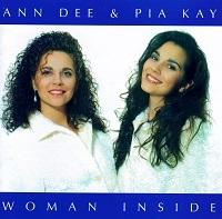 Ann Dee & Pia Kay – Woman Inside (CD)