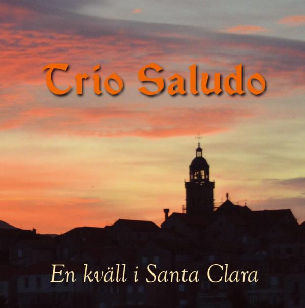 Trio Saludo - En kväll i Santa Clara (CD singel)