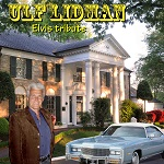 Lidman Ulf - Elvis Tribute (CD)