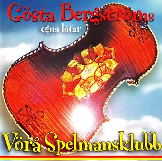 Vörå Spelmansklubb - Gösta Bergstöms Egna låtar 1 (CD)