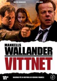 Wallander 26 / Vittnet