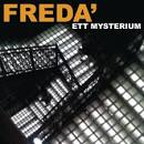 Freda - Ett mysterium
