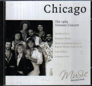 Chicago - 1969 Toronto Concert (CD)