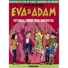 Eva och Adam 08 – Fotboll, bugg och snedsteg(Serie Album)