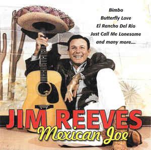 Reeves Jim - Mexican Joe (CD)