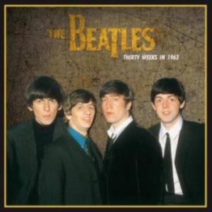 Beatles -Thirty weeks in 1963 (VINYL LP)