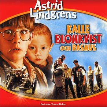 Astrid Lindgren -Kalle Blomkvist och Rasmus (CD)