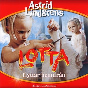 Astrid Lindgren - Lotta flyttar hemifrån (CD)