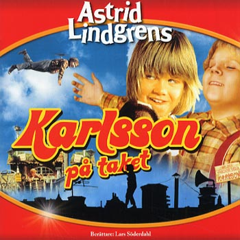 Astrid Lindgren -  Karlsson på taket (CD)