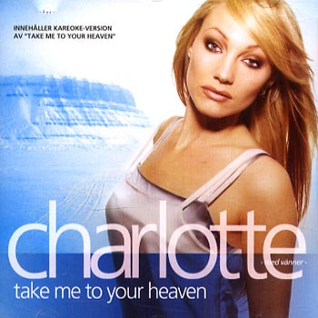 Perelli Charlotte (Nilsson) - Take me to your heaven (CD)