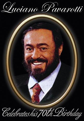Pavarotti Luciano -Celebrates his 70th birthday (DVD)