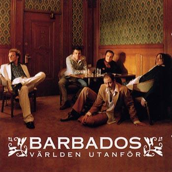 Barbados - Världen utanför (CD)