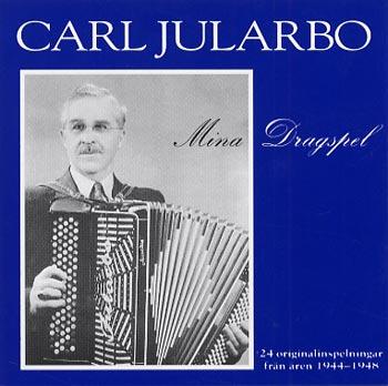 Carl Jularbo - Mina dragspel (CD)