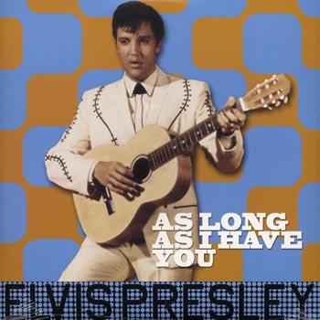 Presley Elvis - As long as i have you(Vinyl LP)