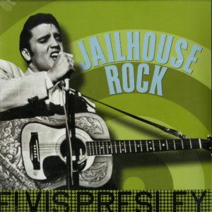 Presley Elvis – Jailhouse rock (Vinyl LP)