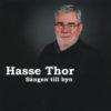 Thor Hasse - Sången till byn (CD)