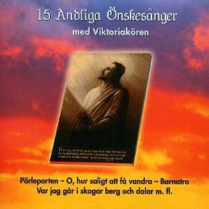 Viktoriakören – 15 Andliga Önskesånger (CD)