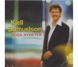 Samuelson Kjell-Goda nyheter (CD)