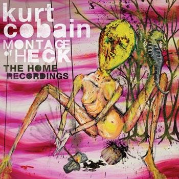 Cobain Kurt -Montage of heck/Home recordings (CD)