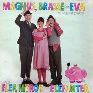 Magnus,Brasse och Eva – Med fler myror och elefanter (CD)