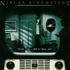 Srömstedt Niklas -Skjut Inte … Det Är Bara Jag (CD)