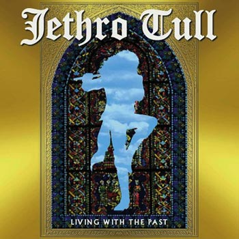 Jethro Tull -Living with the past (CD)