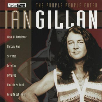 Gillan Ian -The purple people eater (Collection) (CD)