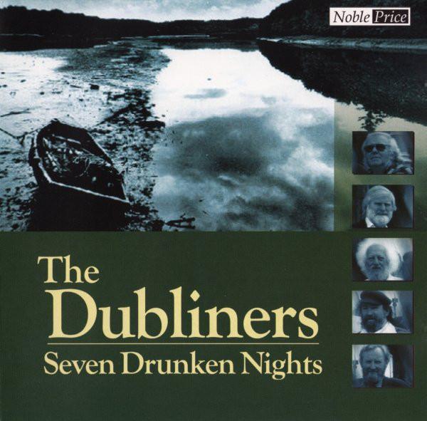 Dubliners - Seven drunken nights (CD)