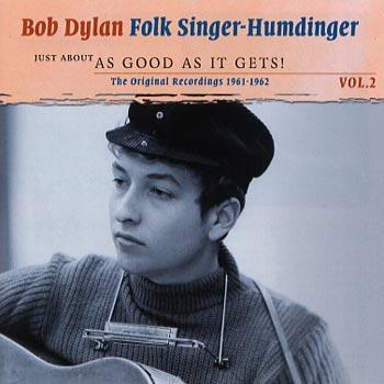 Dylan Bob -Folk singer - Humdinger 1961-62/Vol 2 (2cd)(CD)