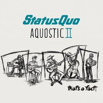 Status Quo - Aquostic II - That's a fact! (CD)