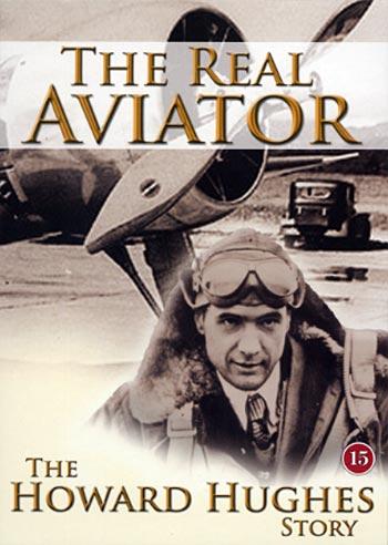 Real aviator / Howard Hughes story (DVD)