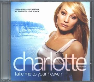 Charlotte Nilsson (Perelli) - Take me to yours heaven (CD)