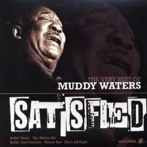 Waters Muddy -Satisfied / Very best of.(CD)