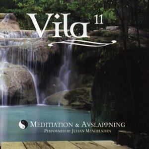 Vila 11 / Meditation & Avslappning (CD)