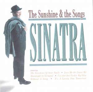 Sinatra Frank – The Sunshine the songs (CD)