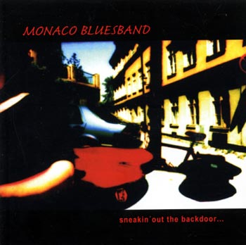 Monaco Bluesband -Sneaking out... (CD)